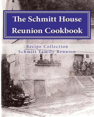 Schmitt House Cookbook
