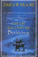 Let Us Go over to Bethlehem