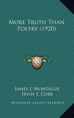 More Truth Than Poetry (1920)