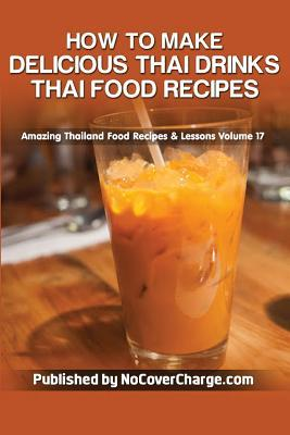 How to Make Delicious Thai Drinks