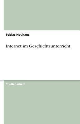 Internet im Geschichtsunterricht