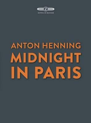 Anton Henning, midnight in Paris