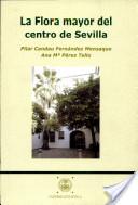 La flora mayor del centro de Sevilla