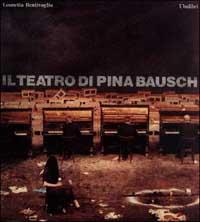 Il teatro di Pina Bausch