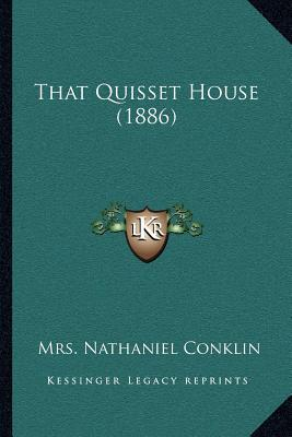 That Quisset House (1886)