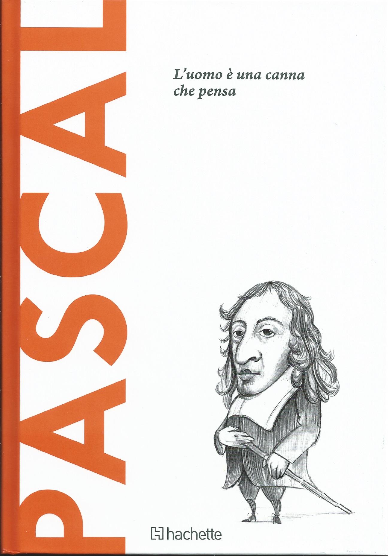 Scoprire la filosofia, 16: Pascal