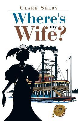 Where's My Wife?