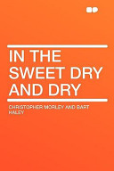 In the Sweet Dry and Dry