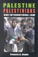 Palestine, Palestinians, and international law