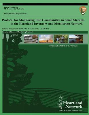 Protocol for Monitoring Fish Communities in Small Streams in the Heartland Inventory and Monitoring Network