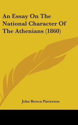 Essay On The National Character Of The Athenians (1860)