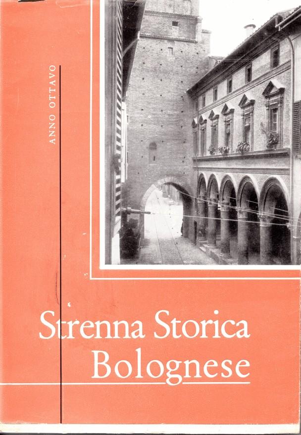 Strenna Storica Bolognese, Anno VIII (1958)