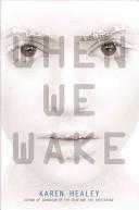 When We Wake
