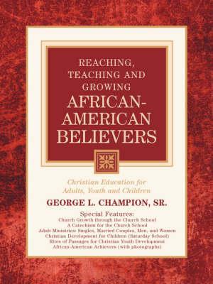 Reaching, Teaching And Growing African-American Believers