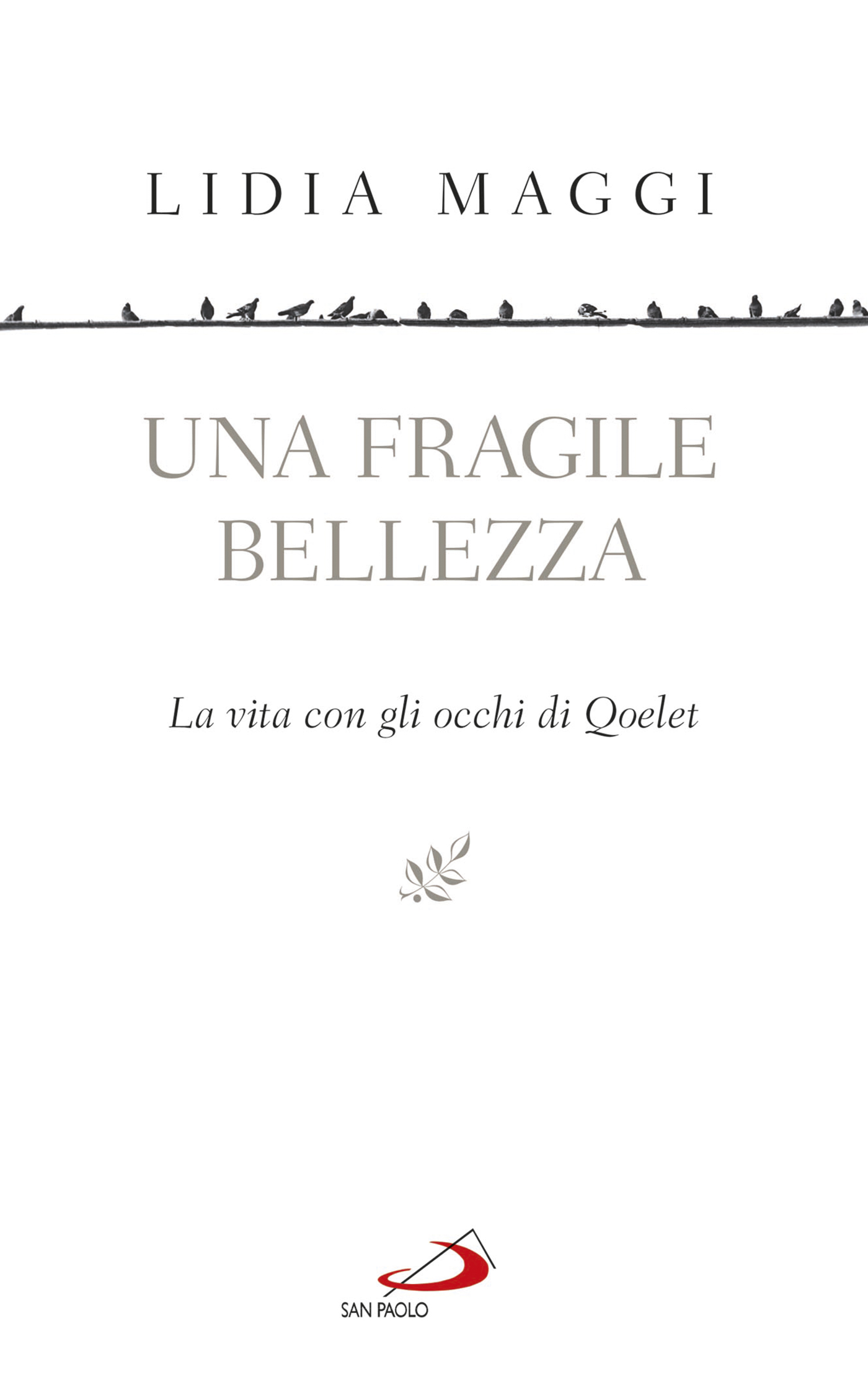 Una fragile bellezza