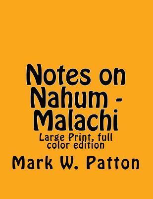 Notes on Nahum - Malachi
