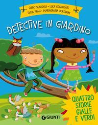 Detective in giardin...