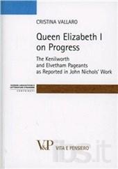 Queen Elisabeth I on Progress