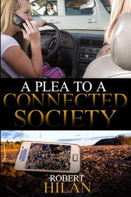 A Plea to a Connected Society