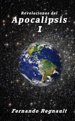 Revelaciones del Apocalipsis I