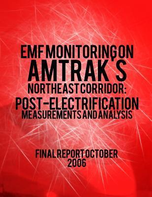 Emf Monitoring on Amtrak's Northeast Corridor