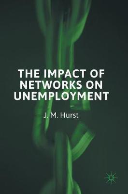 The Impact of Networks on Unemployment