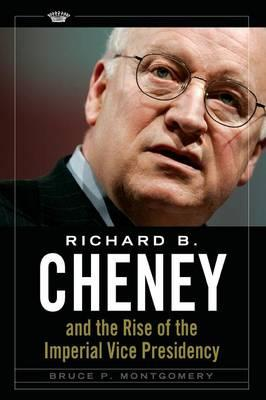 Richard B. Cheney an...