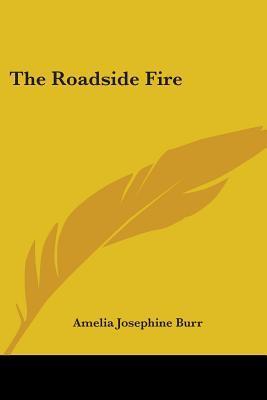 The Roadside Fire