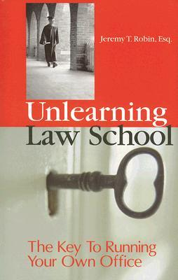 Unlearning Law Schoo...