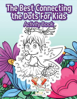 The Best Connecting the Dots For Kids Activity Book