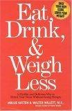 Eat, Drink, & Weigh ...