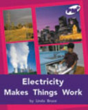 Electricity Makes Things Happen