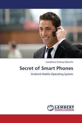 Secret of Smart Phones