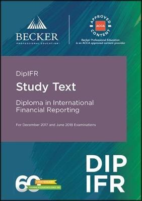 DipIFR - Diploma in International Financial Reporting (December 2017 and June 2018 Exams)