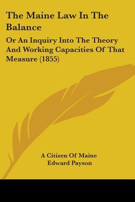 The Maine Law in the Balance