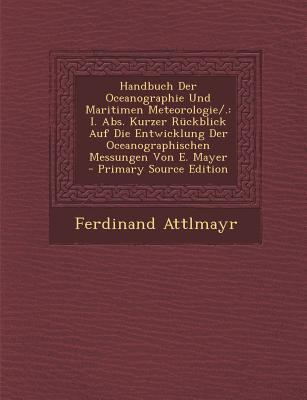 Handbuch Der Oceanographie Und Maritimen Meteorologie/.