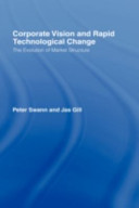 Corporate Vision and Rapid Technological Change