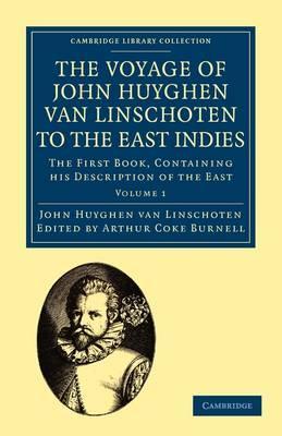 Voyage of John Huyghen van Linschoten to the East Indies 2 Volume Paperback Set