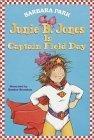 Junie B Jones Is Captain Field Day