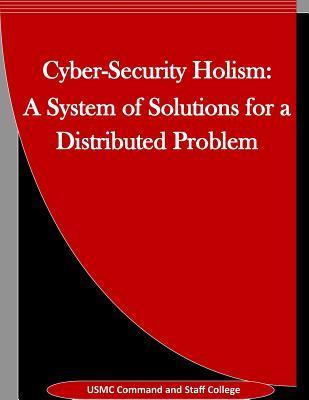 Cyber-security Holism