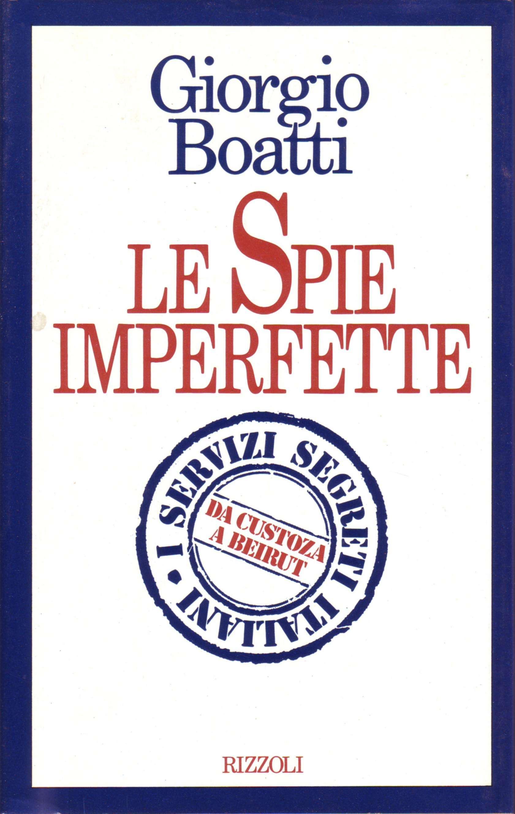 Le spie imperfette