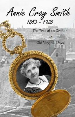 The Trail of an Orphan or Old Virginia Days