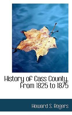 History of Cass Coun...