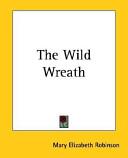 The Wild Wreath