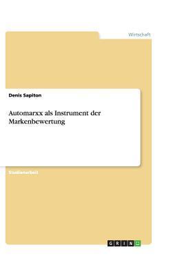 Automarxx als Instrument der Markenbewertung