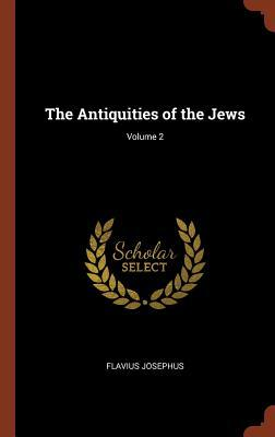 The Antiquities of the Jews; Volume 2