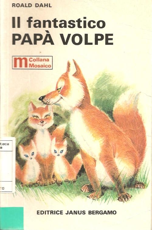 Il fantastico Papà Volpe