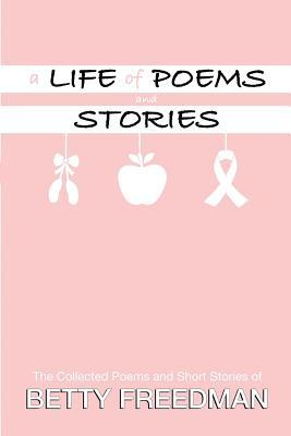 A Life of Poems and Stories