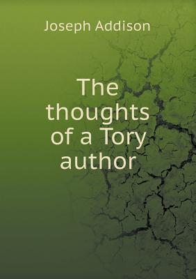The Thoughts of a Tory Author