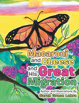 Macaroni and Cheese and His Great Migration